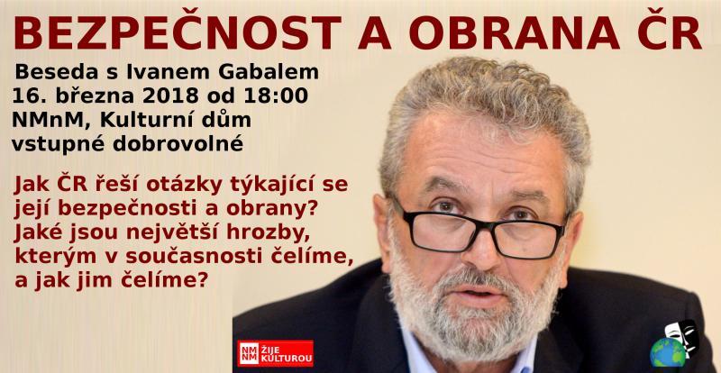 Beseda s Ivanem Gabalem: BEZPEČNOST A OBRANA ČR