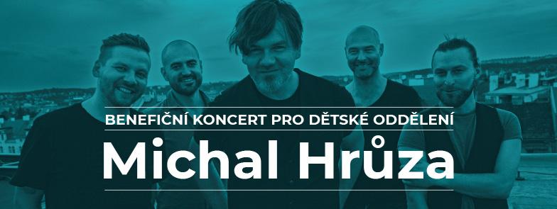 Benefiční koncert Michala Hrůzy pro dětské oddělení Nemocnice Nové Město na Moravě