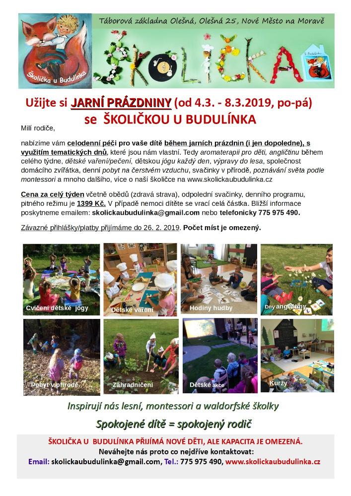 Jarní prázdniny ( 4. 3. – 8. 3. 2019) ve Školičce u Budulínka.
