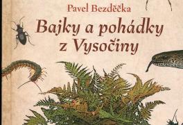 Autorské čtení Pavla Bezděčky z knihy Bajky a pohádky z Vysočiny
