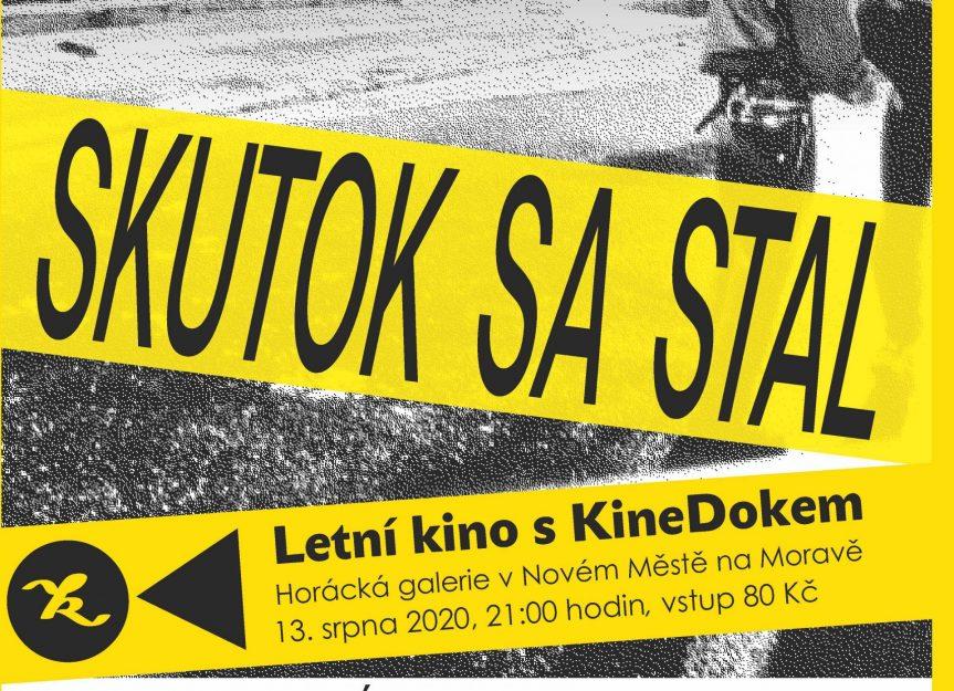 Letní kino s KineDokem: Skutok sa stal