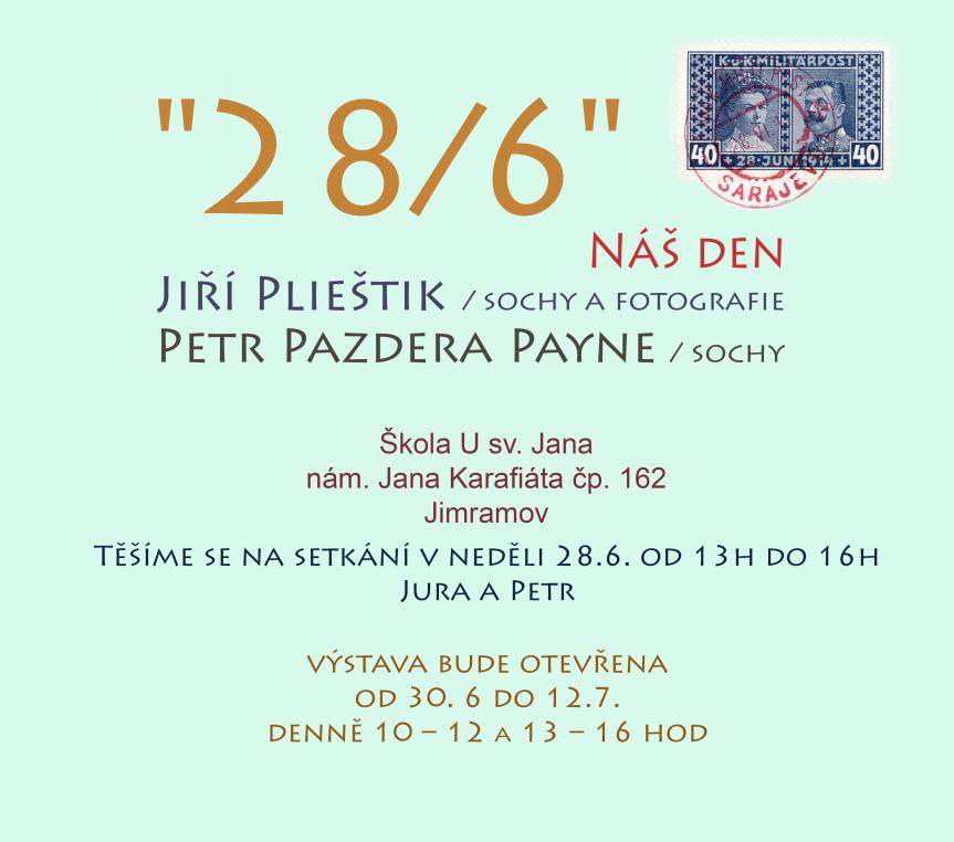 "Výstava Jiří Plieštik, Petr Pazdera Payne ""28/6"""