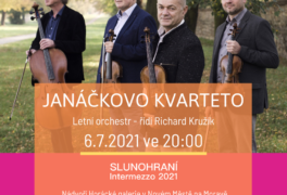 JANÁČKOVO KVARTETO, Letní orchestr  Slunohraní-Intermezzo 2021