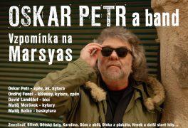 5P Luboše Pospíšila a Oskar Petr band – vzpomínka na Marsyas