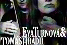 Eva Turnová & Tomáš Hradil in Moravian Sparrow Tour 2020