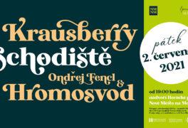 Vítání léta – Krausberry & Schodiště & Ondřej Fencl a Hromosvod